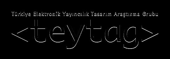 Türkiye Elektronik Yayıncılık Tasarım Araştırma Grubu - TEYTAG