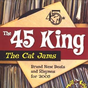 45 King – The Cat Jams 45 King LP (2005) (VBR)