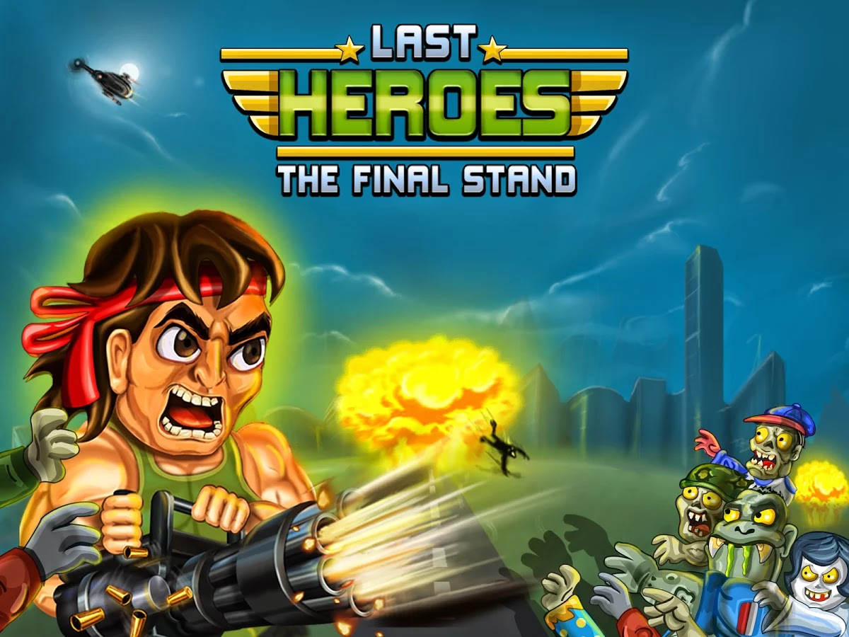 Last Heroes - The Final Stand v1.2.1 Mod [Unlimited Money/Bullets]
