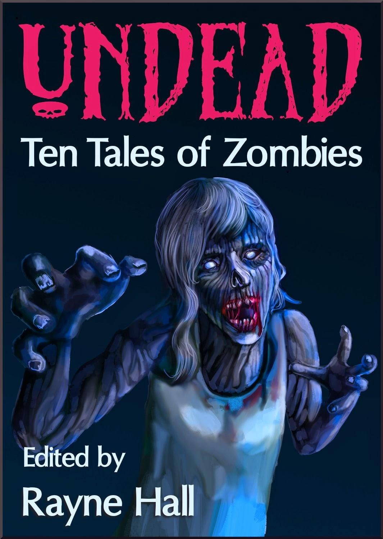 http://www.amazon.com/undead-zombies-fantasy-horror-stories-ebook/dp/b00amrgk3c