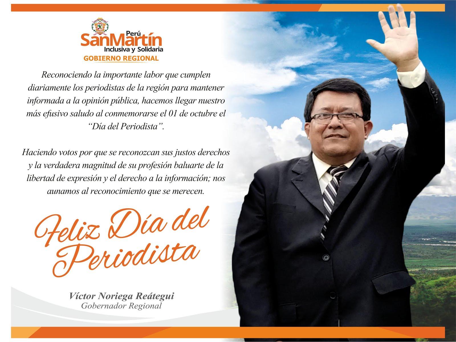 GOBIERNO REGIONAL SAN MARTIN SALUDO POR EL DÍA DEL PERIODISTA