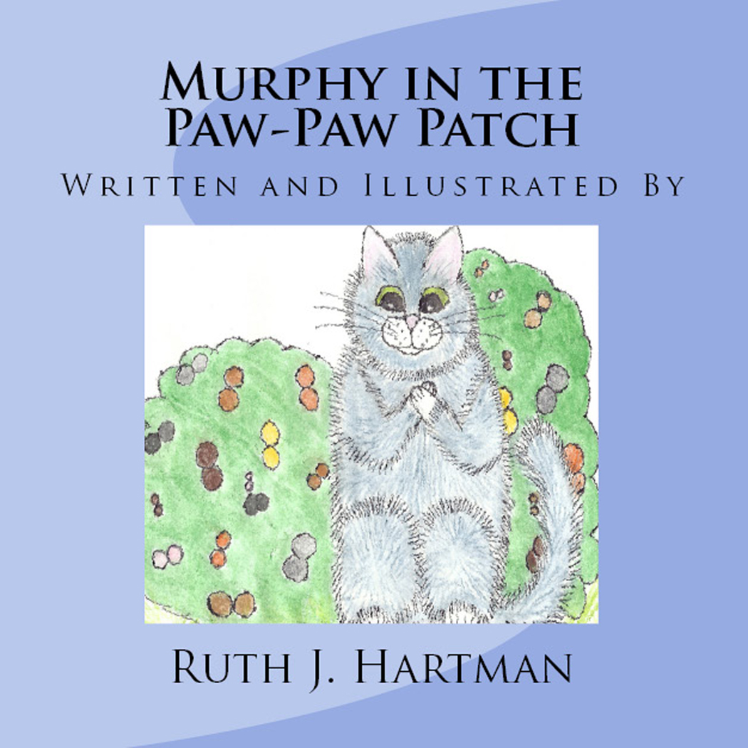 Murphy in the Paw-Paw Patch Ruth J. Hartman