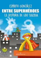 http://editorialcirculorojo.com/entre-superheroes/