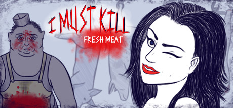 I must kill... Fresh Meat PC Game Free Download