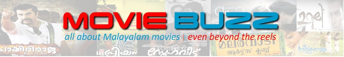 MOVIE BUZZ : All About Malayalam Movies