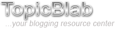 Topic-Blab|Online Resources & Tools
