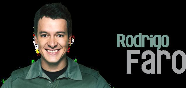 Rodrigo Faro | Blog Oficial