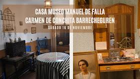 VISITA 16 NOVIEMBRE : CASAS MUSEO