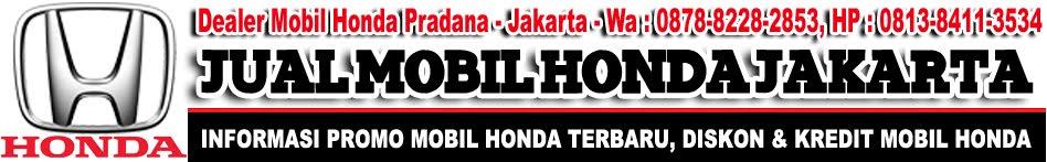 JUAL MOBIL HONDA - 087882282853