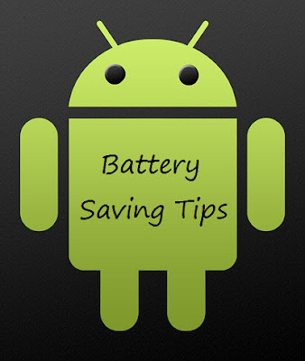 android battery saving tips Tips: How to Extend Samsung Galaxy Tab Battery