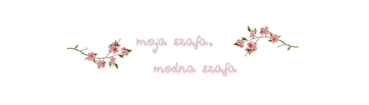 moja szafa , modna szafa