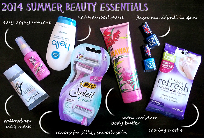 2014 Summer Beauty Essentials: easy apply suncare, bontanical exfoliant mask, natural toothpaste, flash mani/pedi lacquer, cooling wipes, effortless razors, body butter, and lots of water!
