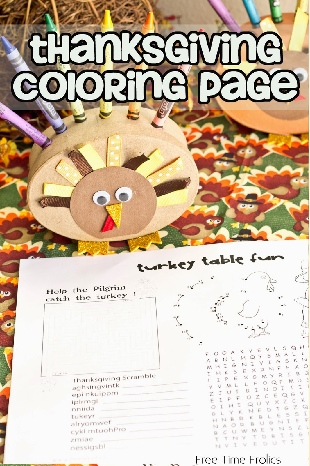 I Added This Adorable Turkey Crayon Holder For The Table Decorations And Voile Your Kids Is Ready Those Hungry