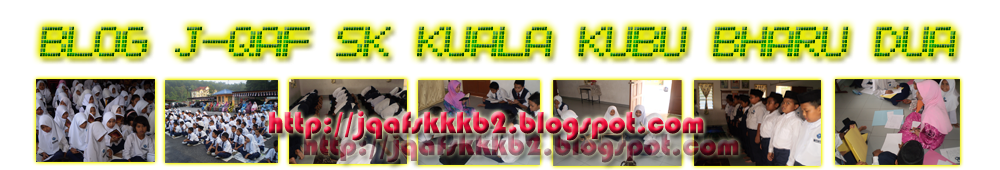 Blog j-QAF SK Kuala Kubu Bharu Dua