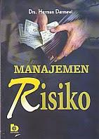 toko buku rahma: buku MANAJEMEN RISIKO, pengarang herman darmawi, penerbit bumi aksara