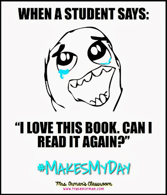"When a student says: ""I love this book. Can I read it again?"" #MakesMyDay"