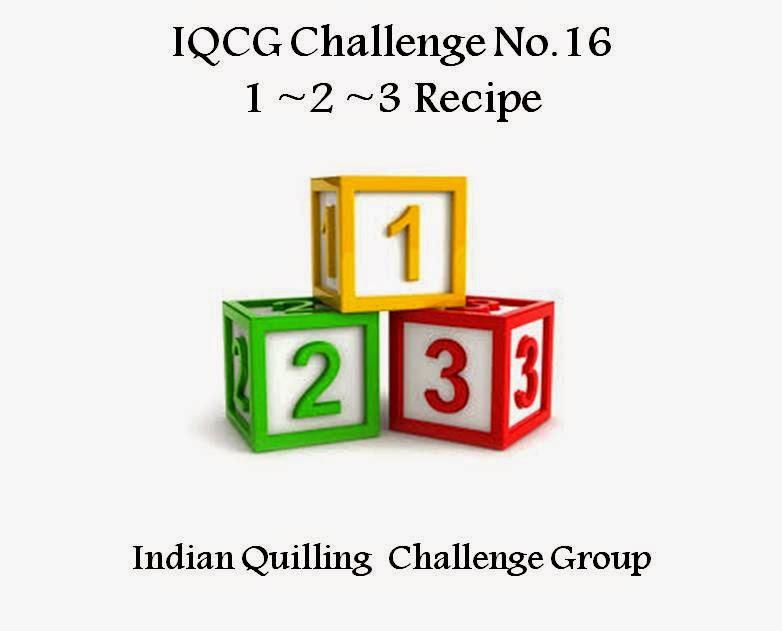 http://indianquillingchallenge.blogspot.in/2015/05/iqgc-16-123-recipe-challenge.html