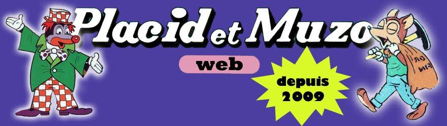 Placid et Muzo Web