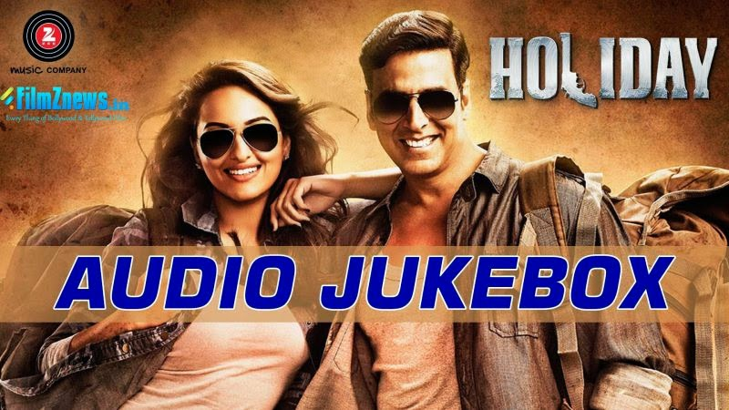 Holiday Full Audio Songs - Jukebox