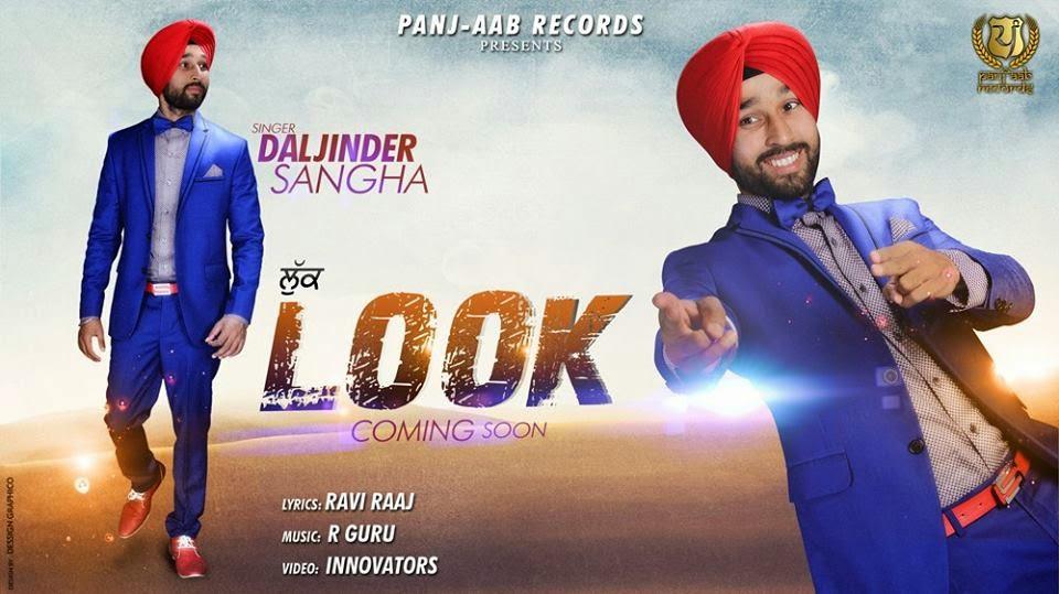 Look Lyrics - Daljinder Sangha