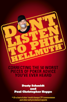 'Don't Listen to Phil Hellmuth' (2010) by Dusty Schmidt and Paul Christopher Hoppe
