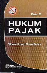 toko buku rahma: buku HUKUM PAJAK EDISI 5, pengarang wirawan b. ilyas, penerbit salemba empat