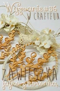 http://craftfunsklep.blogspot.com/2015/03/wyzwanie36-jajko-z-koronka.html