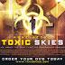 Αυτή είναι ταινία – καταπέλτης για τους χημικούς αεροψεκασμούς που δεν προβλήθηκε ποτέ στην Ελλάδα (βίντεο)