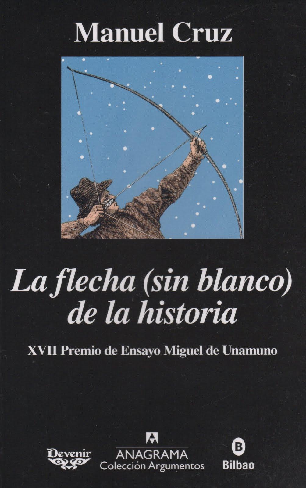 Manuel Cruz (La fecha (sin blanco) de la historia)