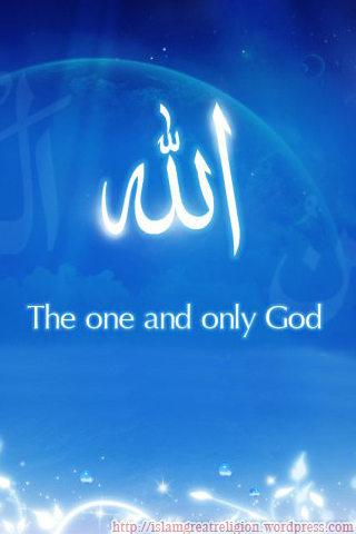 Allah The One and Only God