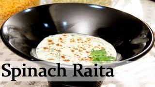 Palak Raita – Spinach Condiment – Vegetarian Recipe By Ruchi Bharani [HD]