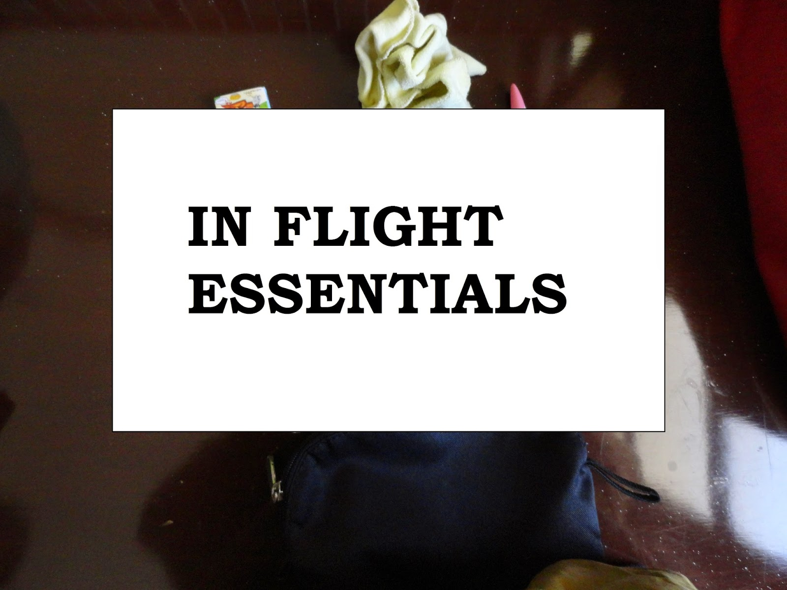 WHAT'S IN MY BAG: In Flight Essentials image