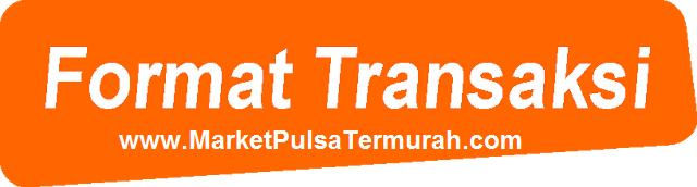 Format Transaksi Market Pulsa