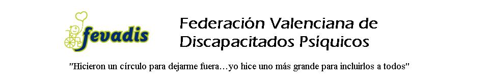 FeVaDis Federación Valenciana de personas con Discapacidad