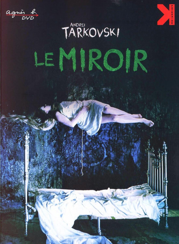 Chez sentinelle le miroir d 39 andre tarkovski for Le miroir tarkovski