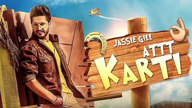 Att Karti Lyrics Jassi Gill