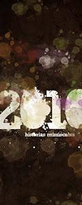 Historias minúsculas, 2010