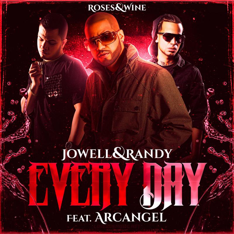 Jowell y Randy Ft. Arcangel � Every Day | LuVerdeMusic.NeT