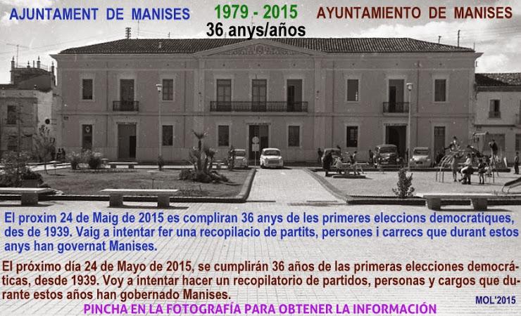 INFORMACIÓN DE LOS RESUL- TADOS DE LAS ELECCIONES LOCALES EN LA CIUDAD DE MANISES DESDE 1979 (S.XX)