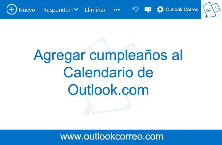 Agregar cumpleaños al calendario de Outlook