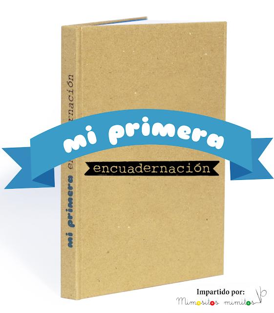 curso online Mi primera encuadernación libro libreta papelería encuadernar craft DIY manualidades talleres virtual folleto