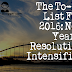 The To-Do List For 2016: New Year's Resolution Intensified