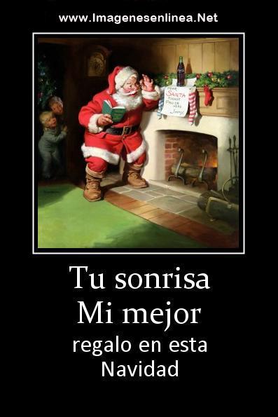 Tu sonrisa mi mejor regalo en esta Navidad
