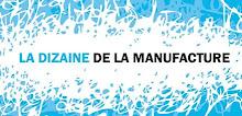 La Licorne/ La Dizaine de La Manufacture
