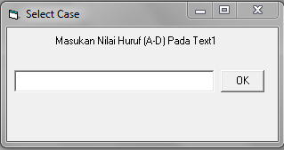 Membuat Program Select Case Dengan Visual Basic 6.0