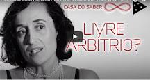 VÍDEO - A ILUSÃO DO LIVRE ARBÍTRIO - Cláudia Feitosa-Santana