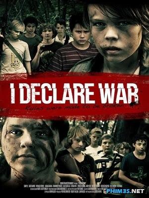 Tuyên Chiến-I Declare War