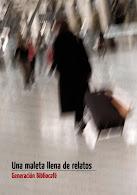 Una Maleta llena de relatos (2013)