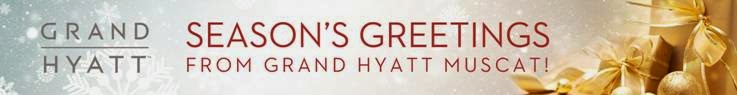 Seasons greeting from the Grand Hyatt Muscat
