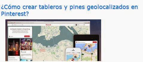 http://www.enlanubetic.com.es/2013/11/como-crear-tableros-y-pins-geolocalizados-en-pinterest.html#.U15NOFe-qZ4